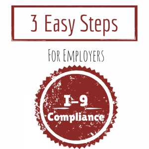 3 Easy Steps for employers i-9 compliance