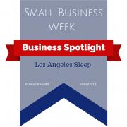 Banner - Small business week - Business Spotlight - Los Angeles Sleep