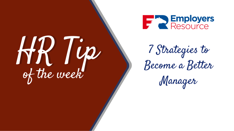 hr tip 7 Strategies for becoming a Better Manager