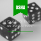 A pair of dice with title - OSHA - Is your small Business on OSHA's Radar?