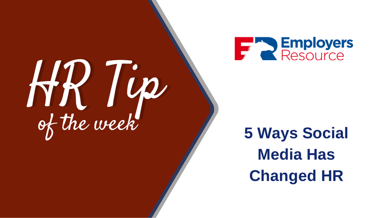 hr tip 5 Ways Social Media Has Changed HR