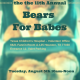 A stuffed bear in a car seat with title - You're invited! the 11th Annual Bears for Babes