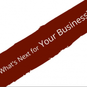 What's Next For Your Business