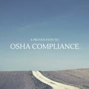 A dirt road in an open field - A proven path to OSHA compliance