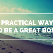 Footprints in the sand next to rolling waves in the ocean with title - 4 Practical ways to be a great boss.