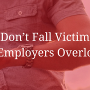 Don't Fall Victim to Employers Overload
