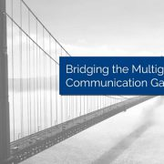 Large bridge with title - Bridging the multigenerational communication gap