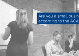 People sitting in a room, might be a conference room. One is standing up at a whiteboard, the others are busy doing other things. Title - Are you a small business according to the ACA?