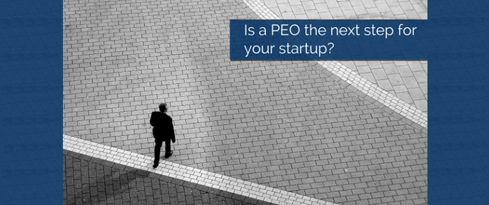 10 Advantages for Startups Partnering with a PEO [FREE EBOOK]