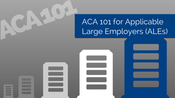 Illustration of five office buildings ranging from small to large and title - ACA 101 for Applicable Large Employers (ALEs)