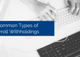 A pair of hands typing on a keyboard with title - 5-Common-Types-of-Payroll-Withholdings