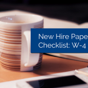 New Hire Paperwork Checklist: W-4 & I-9
