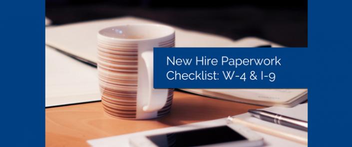 New Hire Paperwork Checklist W-4 & I-9