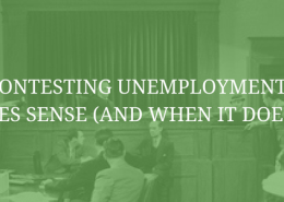When Contesting Unemployment Claims Makes Sense (And When it Doesn't)