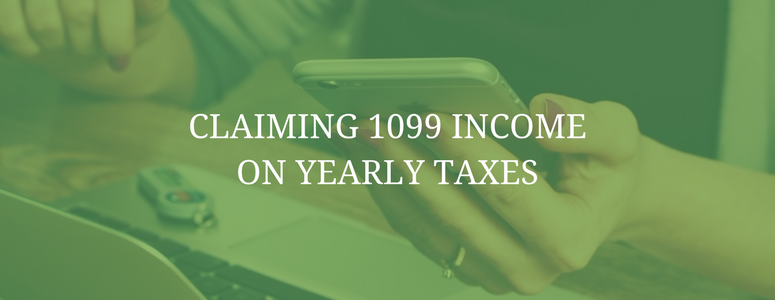 Claiming 1099 Income on Yearly Taxes