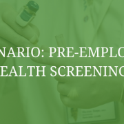 HR Scenario: Pre-Employment Health Screenings