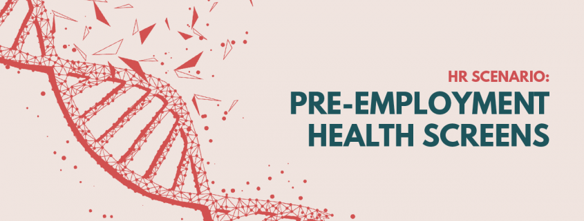 Pre-Employment Health Screens