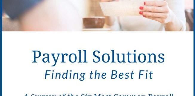 Payroll Solutions: Finding the Best Fit