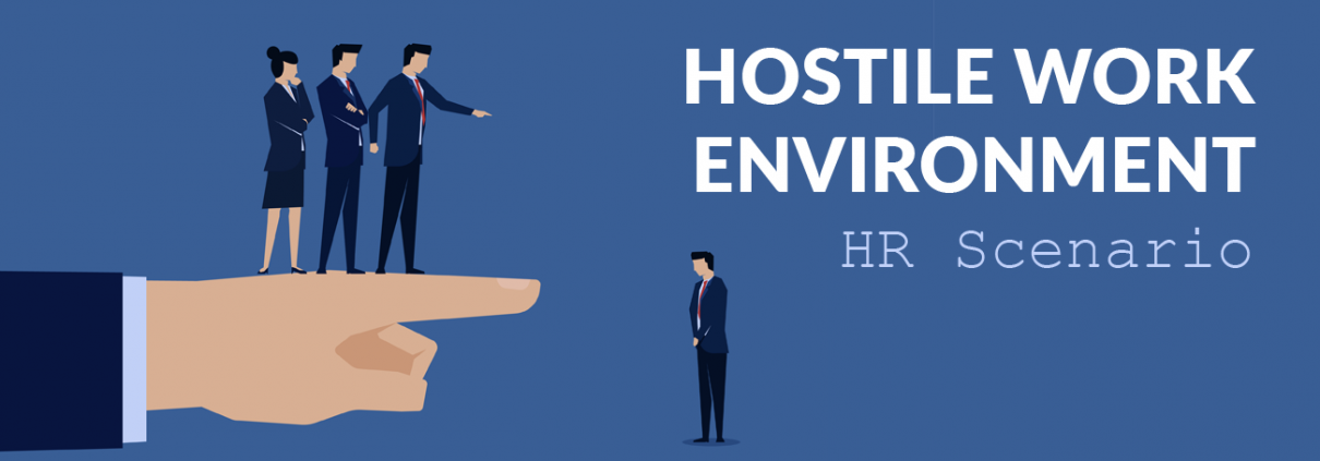 HR Scenario: Hostile Work Environment | Employers Resource