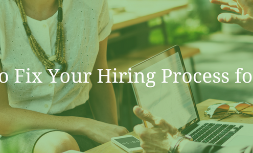 How to Fix Your Hiring Process for 2018