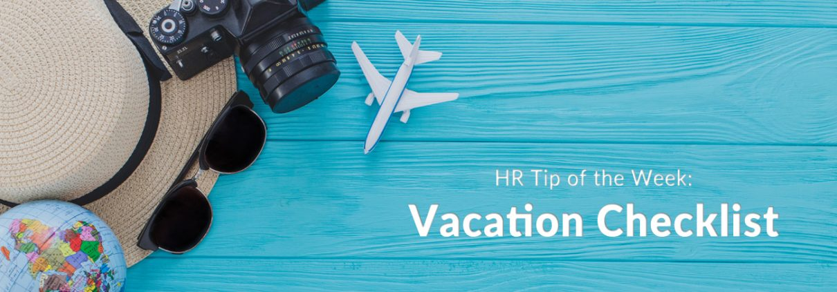 hr tip of the week vacation checklist employers resource