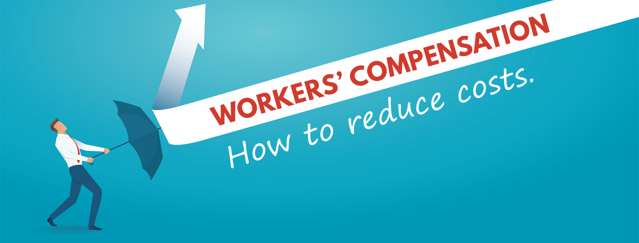 Reduce Workers Compensation Insurance Costs